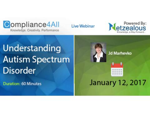Understanding Autism Spectrum Disorder Web Conference by Compliance4all