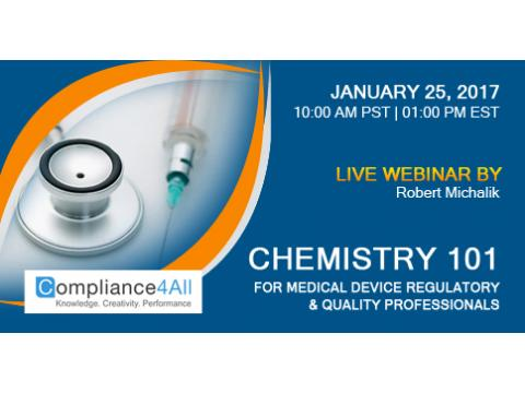 Chemistry 101 for Medical Device Regulatory Web Conference by Compliance4all