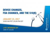 Device Changes, FDA Changes, and the 510(k) Web Conference by Compliance4all