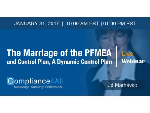 The Marriage of the PFMEA and Control Plan Web Conference by Compliance4all