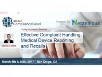 Effective Complaint Handling, Medical Device Reporting and Recalls 2017