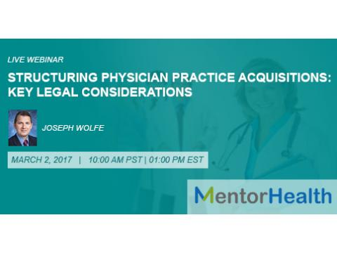Structuring Physician Practice Acquisitions 2017
