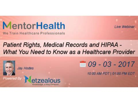 Patient Rights, Medical Records and HIPAA 2017