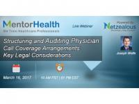 Structuring and Auditing Physician Call Coverage Arrangements 2017