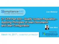 Applying Principles of 21 CFR Part 820 Quality System Regulation