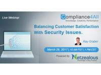 Balancing Customer Satisfaction With Security Issues