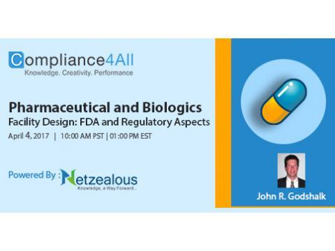 Biologics Facility Design & Pharmaceutical Regulatory Aspects