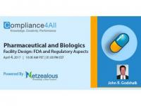 Biologics Facility Design & Pharmaceutical Regulatory Aspects