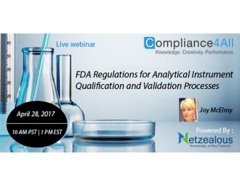FDA Regulations for instrument Qualification and Validation Processes