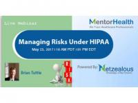 Webinar on Managing Risks Under HIPAA