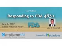FDA Policy and Goals Regarding the 483 Response - 2017