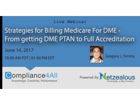 Billing Medicare For DME - How to Get the Proper Licensure - 2017
