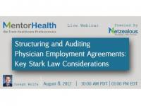 Webinar on Structuring and Auditing Physician Employment Agreements