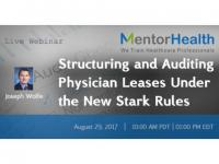 Structuring and Auditing Physician Leases Under the New Stark Rules 2017