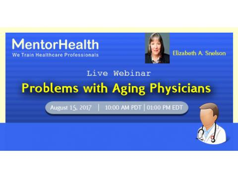 Problems with Aging Physicians
