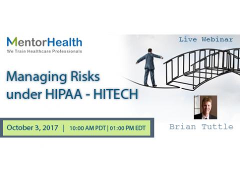 Managing Risks under HIPAA - HITECH