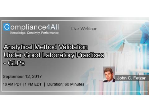 Good Laboratory Practices - Under Analytical Method Validation