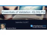 Essentials of Validation -IQ,OQ,PQ - 2017