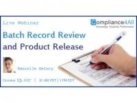 Batch Record Review and Product Release - 2017
