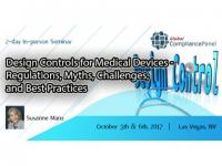 Design Controls for Medical Devices - Regulations, Myths, Challenges, and Best Practices 2017