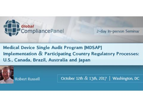 Medical Device Single Audit Program [MDSAP] Implementation & Participating Country Regulatory
