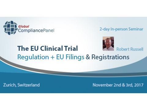 The EU Clinical Trial Regulation + EU Filings & Registrations 2017
