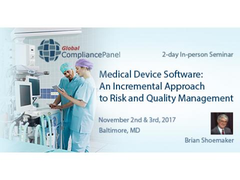 Medical Device Software: An Incremental Approach to Risk and Quality Management 2017