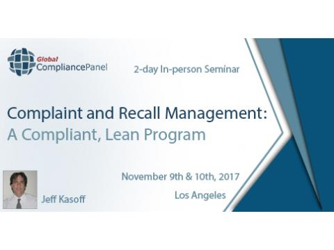 Complaint and Recall Management: A Compliant, Lean Program 2017
