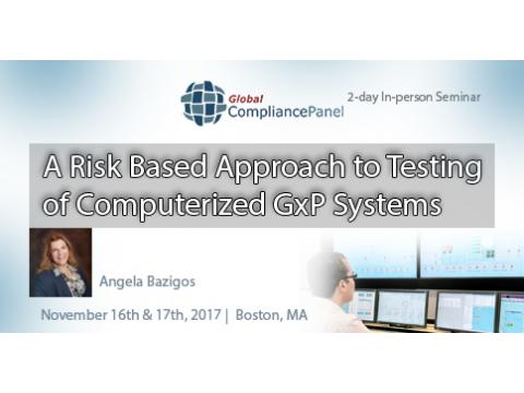 A Risk Based Approach to Testing of Computerized GxP Systems 2017