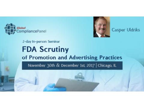 FDA Scrutiny of Promotion and Advertising Practices 2017