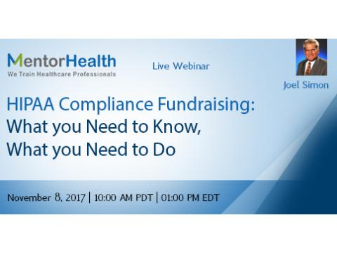 Webinar on HIPAA Compliance Fundraising: What you Need to Know, What you Need to Do