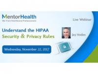 Webinar on Understand the HIPAA Security & Privacy Rules