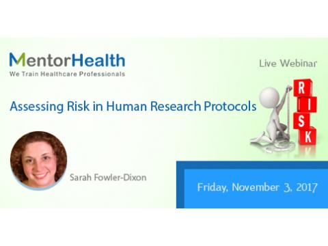 Webinar on Assessing Risk in Human Research Protocols By MentorHealth