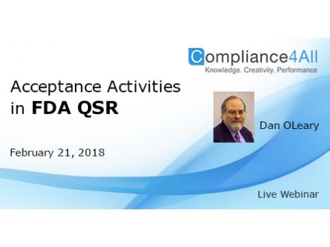 Learn Some of the Acceptance Activities in FDA QSR
