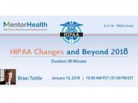 Webinar On 2018 HIPAA Changes and Beyond