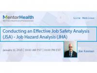 Conducting an Effective Job Safety Analysis (JSA) - Job Hazard Analysis (JHA)