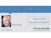 Course On Business Associates 2017 - 5 Top HIPAA Compliance Priorities
