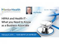 HIPAA and Health IT - What you Need to Know as a Business Associate