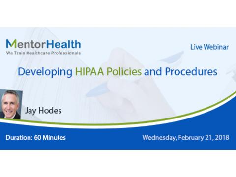 Developing HIPAA Policies and Procedures