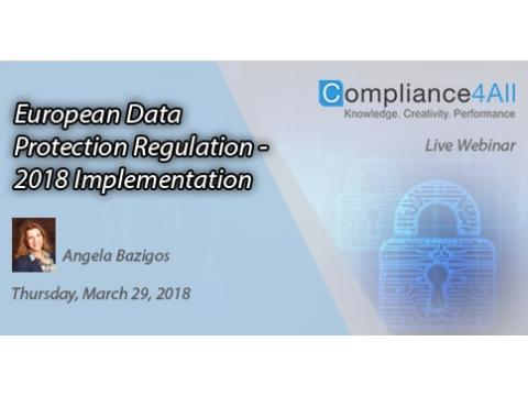 European Data Protection Regulation - 2018 Implementation