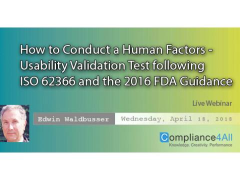 ISO 62366 - How to Conduct a Human Factors