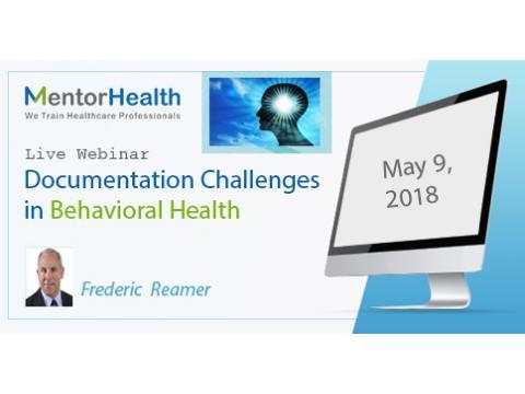 Documentation Challenges in Behavioral Health