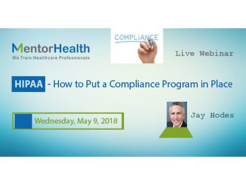 How to Put a Hipaa Compliance Program in Place