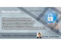 How to Prevent the Next Attack in Healthcare using Cybersecurity