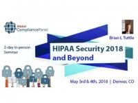 HIPAA Security 2018 and Beyond - HIPAA Denver Seminars