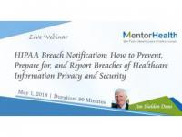 How to Prevent,Preparefor, and Report Breaches of Healthcare Information