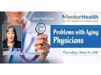 2018 Webinar on Problems with Aging Physicians