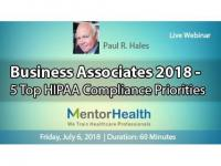 2018 Top 5 HIPAA Compliance Priorities for Business Associates
