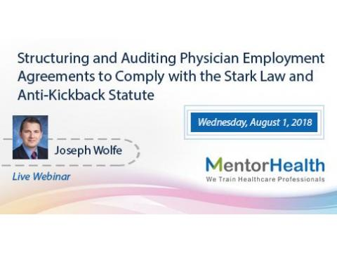 Structuring and Auditing Physician Employment Agreements