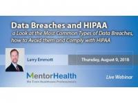 course On Data Breaches and HIPAA a Look at the Most Common Types of Data Breaches